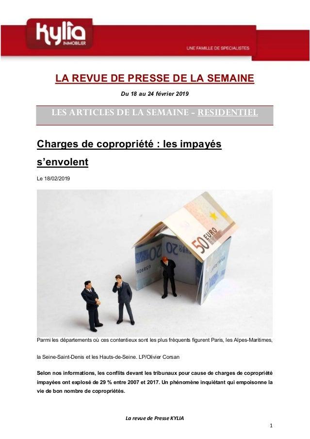 La revue de Presse KYLIA 1 LA REVUE DE PRESSE DE LA SEMAINE Du 18 au 24 février 2019 LES ARTICLES DE LA SEMAINE - RESIDENT...