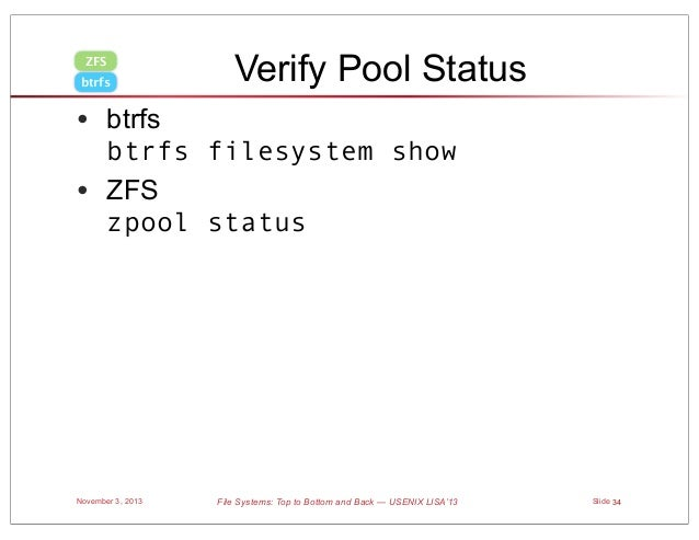 S8 file systems tutorial usenix lisa13 for Show zfs pool