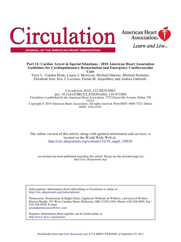 Part 12: Cardiac Arrest in Special Situations : 2010 American Heart AssociationGuidelines for Cardiopulmonary Resuscitatio...