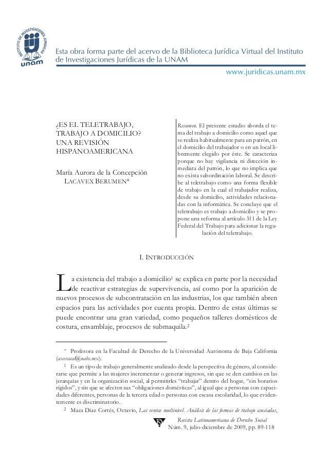 89¿ES EL TELETRABAJO,                                   Resumen. El presente estudio aborda el te-TRABAJO A DOMICILIO?    ...