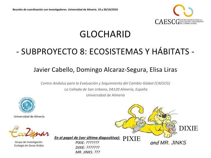 Javier Cabello , Domingo Alcaraz-Segura, Elisa Liras  Centro Andaluz para la Evaluación y Seguimiento del Cambio Global (...