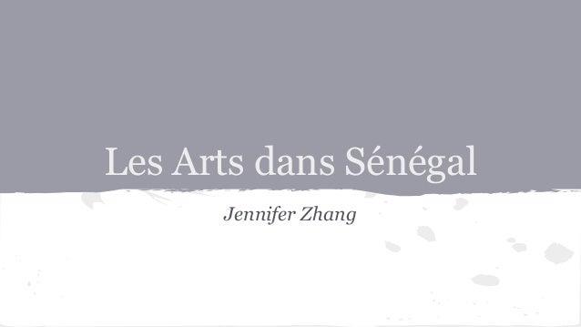 Les Arts dans Sénégal Jennifer Zhang