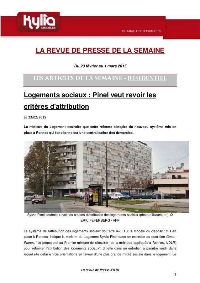 La revue de Presse KYLIA 1 LA REVUE DE PRESSE DE LA SEMAINE Du 23 février au 1 mars 2015 LES ARTICLES DE LA SEMAINE - RESI...