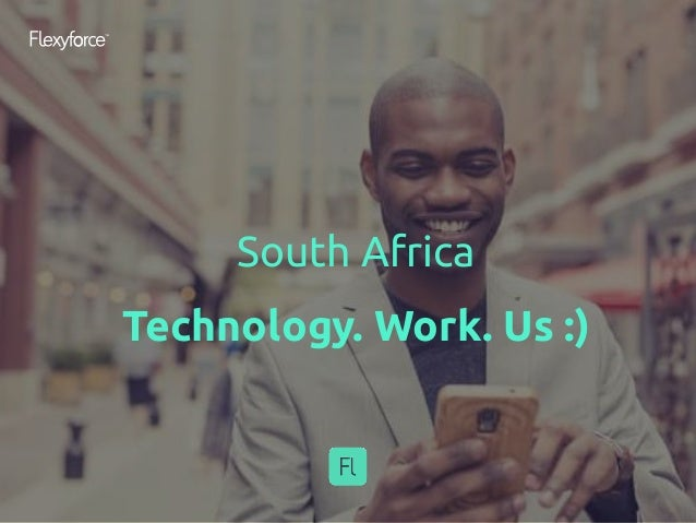 South Africa Technology. Work. Us :)