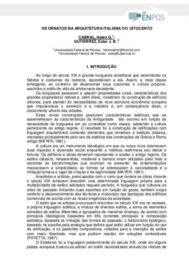 OS ORNATOS NA ARQUITETURA ITALIANA DO OITOCENTO                               CABRAL, Helen G.1;                          ...