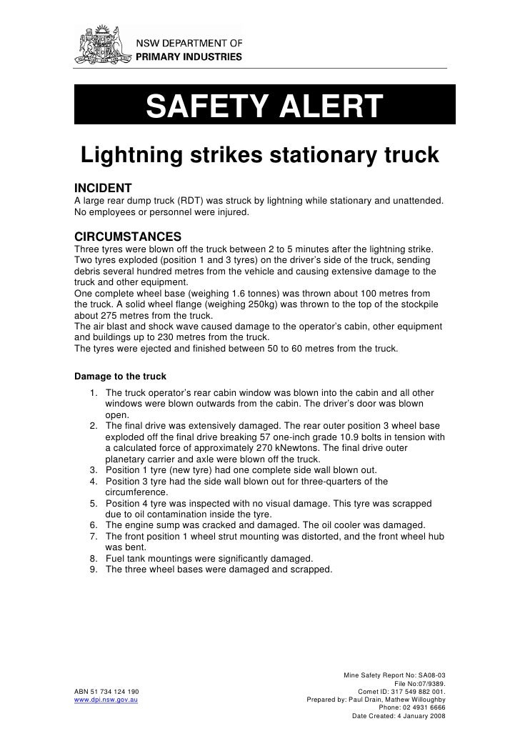 SAFETY ALERT  Lightning strikes stationary truck INCIDENT A large rear dump truck (RDT) was struck by lightning while stat...