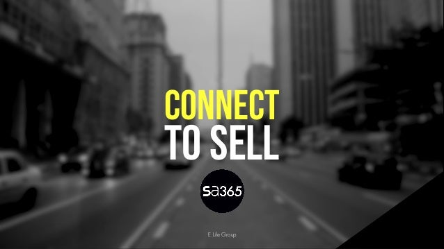 cONNECT TO SELL E.Life Group