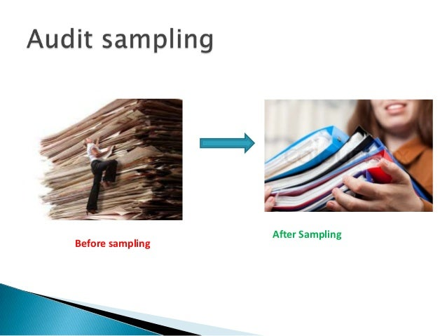 audit sampling Audit sampling applying audit procedure to audit sufficient understanding of internal control structure to plan the.