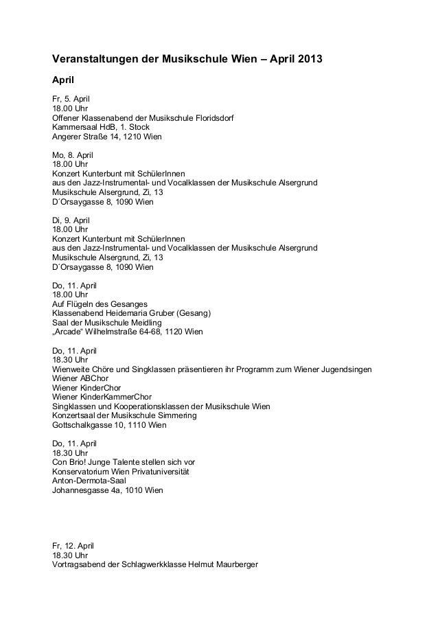 Veranstaltungen der Musikschule Wien – April 2013 April Fr, 5. April 18.00 Uhr Offener Klassenabend der Musikschule Florid...