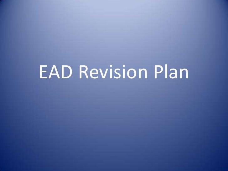 EAD Revision Plan<br />