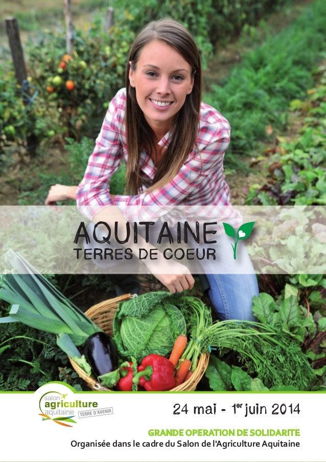 GRANDE OPERATION DE SOLIDARITE Organisée dans le cadre du Salon de l'Agriculture Aquitaine