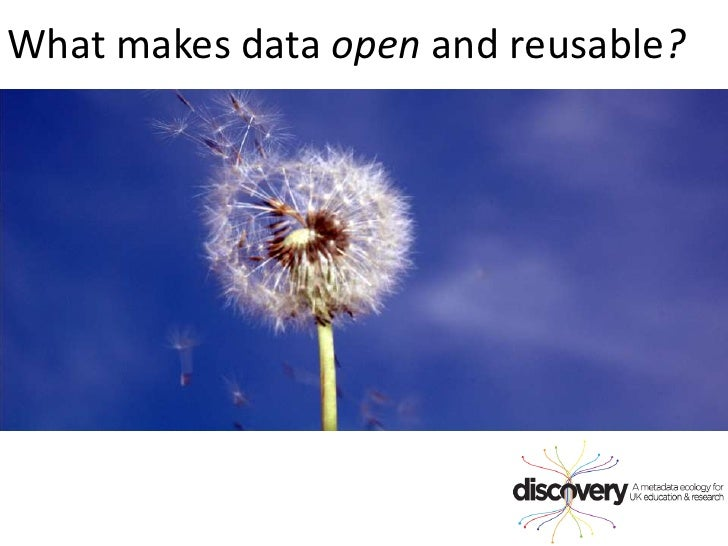 What makes data open and reusable?<br />