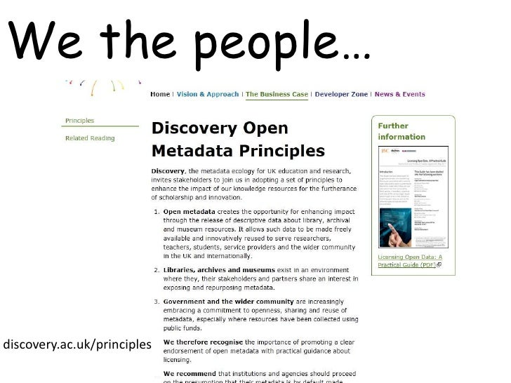 We the people…<br />discovery.ac.uk/principles<br />