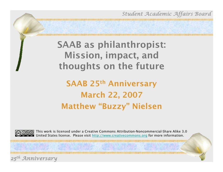 Student Academic Affairs Board                         SAAB as philanthropist:                      Mission, impact, and  ...