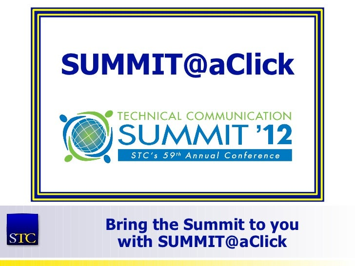 SUMMIT@aClick  Bring the Summit to you   with SUMMIT@aClick