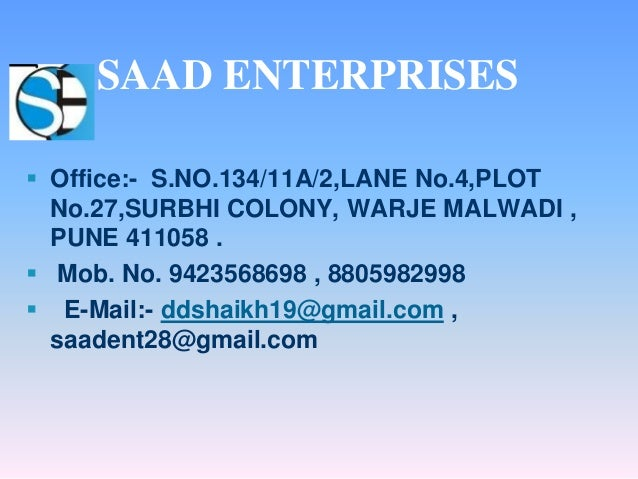  Office:- S.NO.134/11A/2,LANE No.4,PLOT No.27,SURBHI COLONY, WARJE MALWADI , PUNE 411058 .  Mob. No. 9423568698 , 880598...