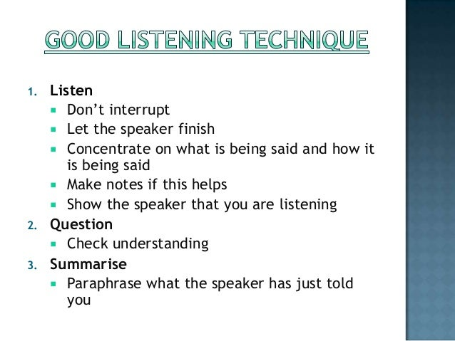 importance of listening and responding in Have you ever had someone truly listen to you you know what i mean when  you feel the other person is really hearing what you say: they are.
