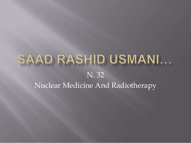 N. 32Nuclear Medicine And Radiotherapy