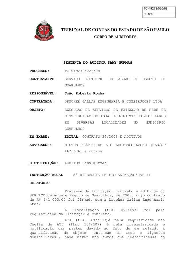 TC-19279/026/08  Fl. 869  TRIBUNAL DE CONTAS DO ESTADO DE SÃO PAULO  CORPO DE AUDITORES  SENTENÇA DO AUDITOR SAMY WURMAN  ...
