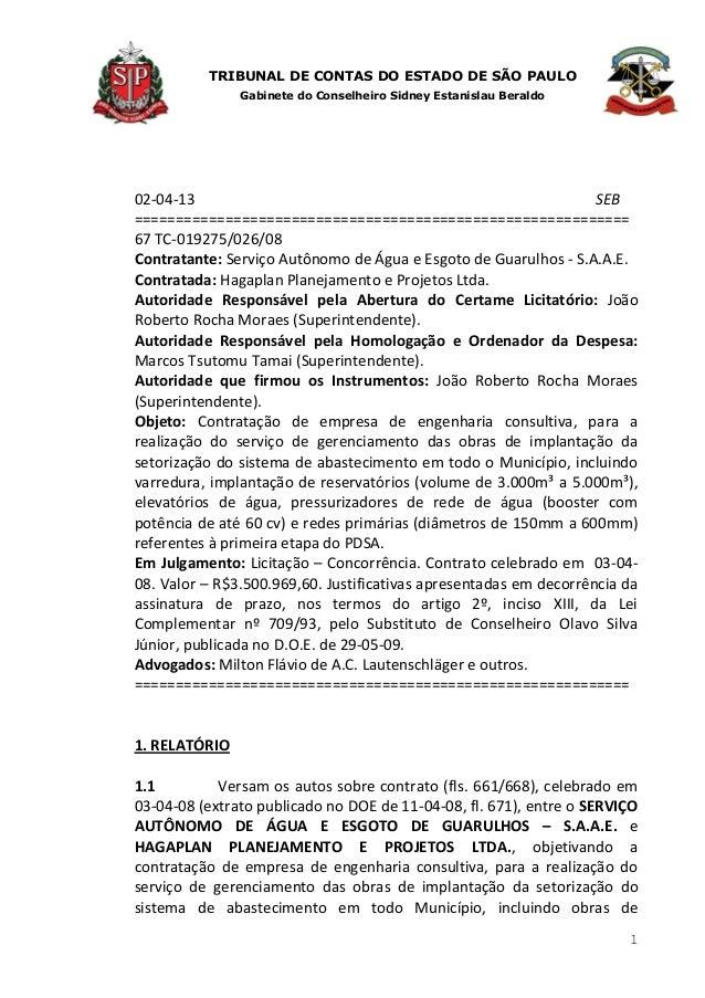 TRIBUNAL DE CONTAS DO ESTADO DE SÃO PAULO               Gabinete do Conselheiro Sidney Estanislau Beraldo02-04-13         ...