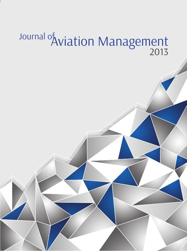 aviation journal of aviation management Program management corner defense  aviation week & space technology  the cornerstone of aviation week's business aviation portfolio.