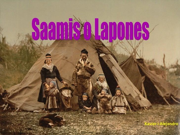 Xavier i Alejandro Saamis o Lapones