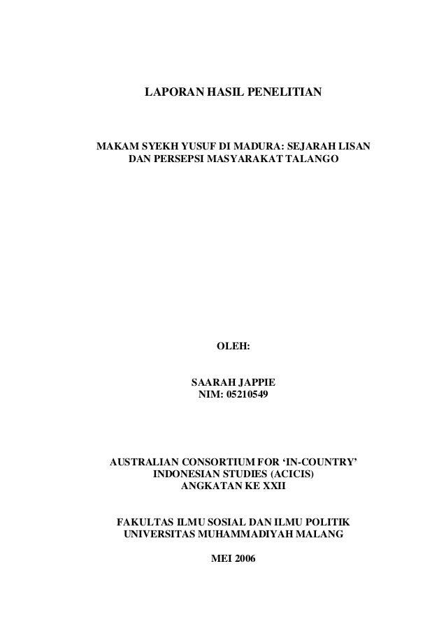 LAPORAN HASIL PENELITIAN MAKAM SYEKH YUSUF DI MADURA: SEJARAH LISAN DAN PERSEPSI MASYARAKAT TALANGO OLEH: SAARAH JAPPIE NI...