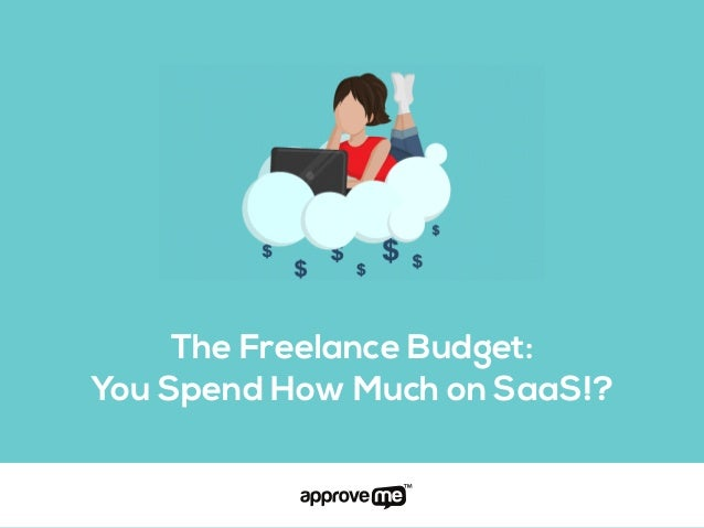The Freelance Budget: You Spend How Much on SaaS!?