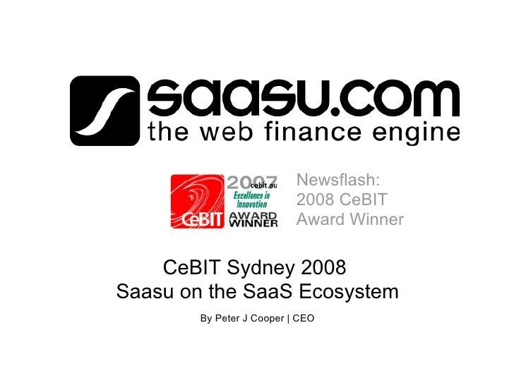 Newsflash:                            2008 CeBIT                            Award Winner      CeBIT Sydney 2008 Saasu on t...