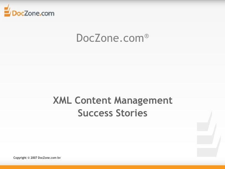 DocZone.com ®   XML Content Management Success Stories