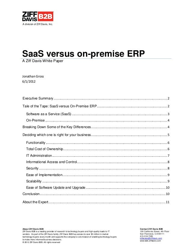 A division of Ziff Davis, Inc.SaaS versus on-premise ERPA Ziff Davis White PaperJonathan Gross6/1/2012Executive Summary .....