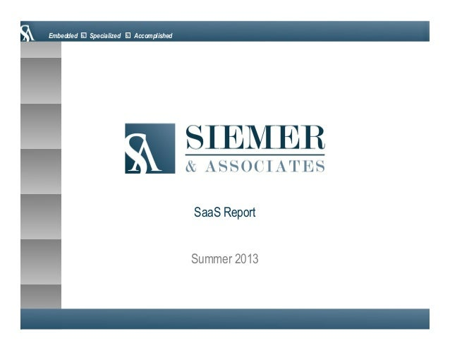 Embedded Specialized Accomplished Summer 2013 SaaS Report