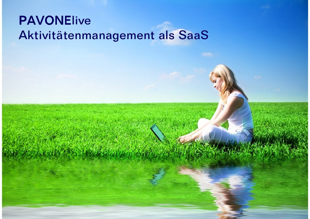 "PAVONElive         PAVONE Aktivitätenmanagement als  ""Software as a Service"""