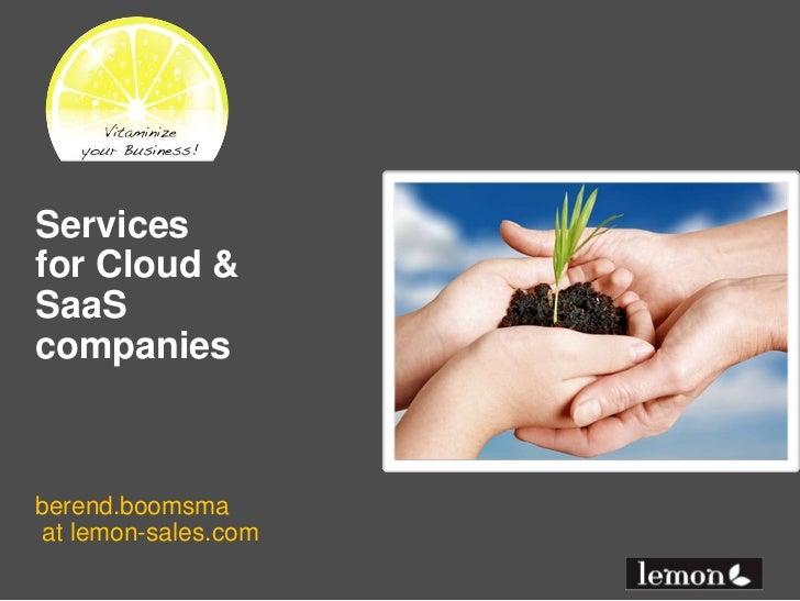 Servicesfor Cloud &SaaScompaniesberend.boomsmaat lemon-sales.com