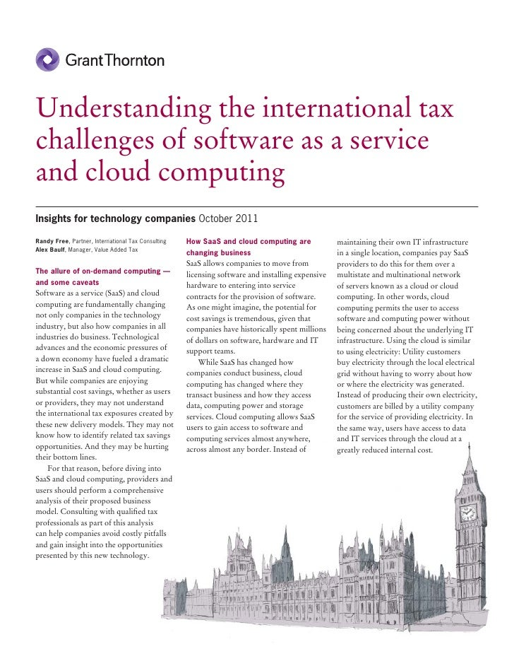 Understanding the international taxchallenges of software as a serviceand cloud computingInsights for technology companies...