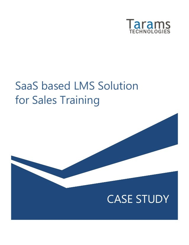 SaaS based LMS Solution for Sales Training CASE STUDY