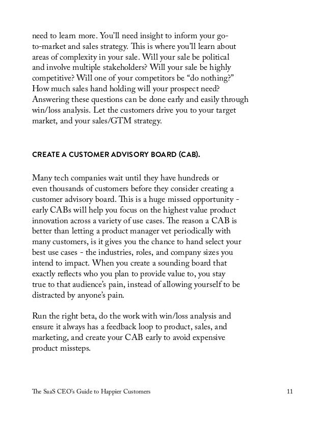 The SaaS CEO's Guide to Happier Customers 11 need to learn more. You'll need insight to inform your go- to-market and sale...