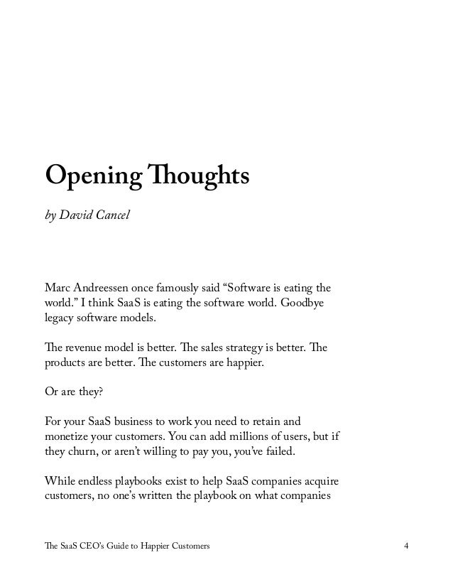 """The SaaS CEO's Guide to Happier Customers 4 Opening Thoughts by David Cancel Marc Andreessen once famously said """"Software ..."""