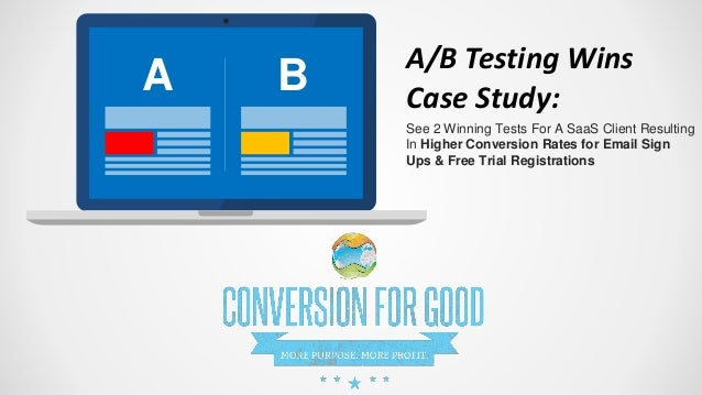 A B A/B Testing Wins Case Study: See 2 Winning Tests For A SaaS Client Resulting In Higher Conversion Rates for Email Sign...
