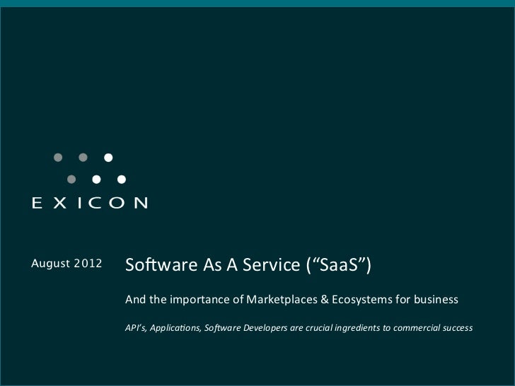 """August 2012   So4ware As A Service (""""SaaS"""")                                And the importance of Marke..."""