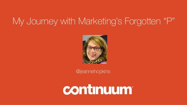 """My Journey with Marketing's Forgotten """"P"""" @jeannehopkins"""