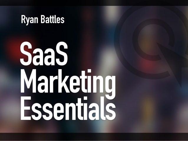 SaaS Marketing Essentials Ryan Battles