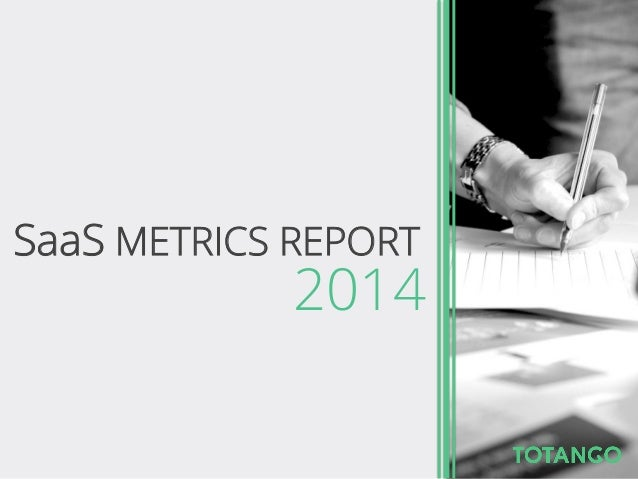 SaaS METRICS REPORT 2014