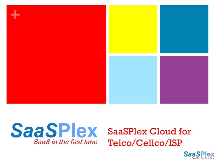SaaSPlex Cloud for Telco/Cellco/ISP