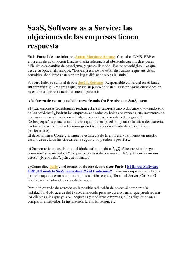 SaaS, Software as a Service: lasobjeciones de las empresas tienenrespuestaEn la Parte I de este informe, Anton Martínez Ar...