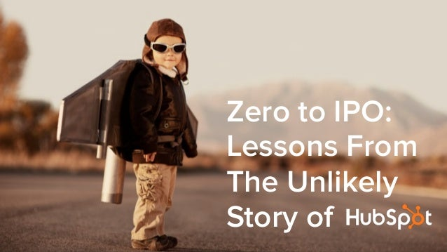 Zero to IPO: Lessons From The Unlikely Story of