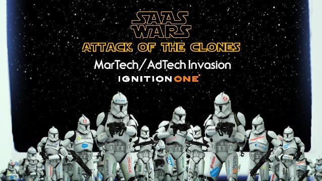 Attack of the clones MarTech/AdTech Invasion