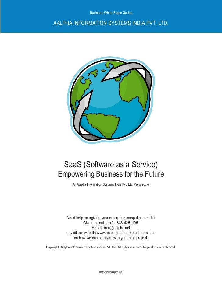 Business White Paper Series       AALPHA INFORMATION SYSTEMS INDIA PVT. LTD.                  SaaS (Software as a Service)...