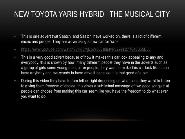 NEW TOYOTA YARIS HYBRID   THE MUSICAL CITY  • This is one advert that Saatchi and Saatchi have worked on, there is a lot o...