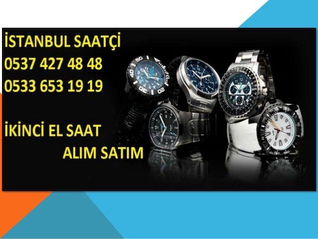 ISTANBUL sAATgi 0537 427 48 48 0533 553 19 19            IKINCI EL SAAT    ALIM SATIM